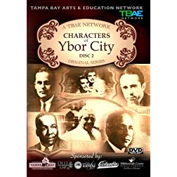 Characters of Ybor City - DVD Part 2