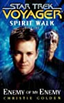 Star Trek: Voyager: Spirit Walk #2: E...