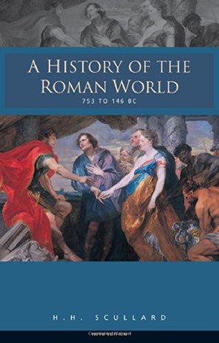 A History of the Roman World 753-146 BC - H.H. Scullard