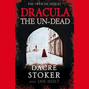 Dracula: The Undead | [Dacre Stoker]
