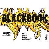 Blackbook: Les mains dans l'alphabet