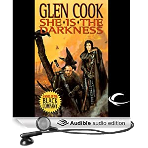 She Is the Darkness: Chronicles of The Black Company (Unabridged)