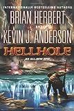 Hellhole (The Hellhole Trilogy)