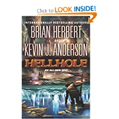 Hellhole (The Hell Hole Trilogy) by Brian Herbert and Kevin J. Anderson