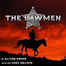 The Lawmen Audiobook by Alton Pryor Narrated by Greg Nelson