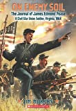On Enemy Soil: Journal of James Edmond Pease, a Civil War Union Soldier (0545398878) by Murphy, Jim