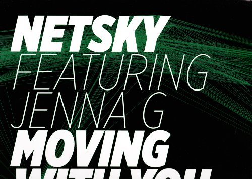Netsky - Moving With You - Zortam Music