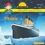 Titanic (Pixi Wissen)   Cordula Thörner,Martin Nusch,Monica Wittmann