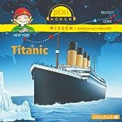 Titanic (Pixi Wissen) | Cordula Thörner, Martin Nusch, Monica Wittmann