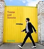 カジヒデキ / Towns and Streets