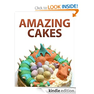 FREE KINDLE BOOK: Amazing Cakes