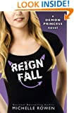 Reign Fall (Demon Princess Book 3)