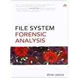 File System Forensic Analysisby Brian Carrier