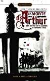 Le Morte DArthur: King Arthur and the Legends of the Round Table (Signet Classics)