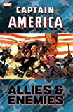 Captain America: Allies & Enemies (Captain America (Unnumbered Paperback)) (0785155023) by Immonen, Kathyrn