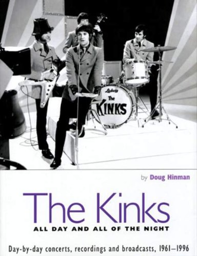 The Kinks All Day and All of the Night Day by Day Concerts Recordings and Broadcasts 1961-1996087930782X : image