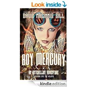 Boy Mercury - An Antebellum Adventure: Episode One: The Welding