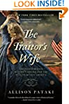 The Traitor's Wife: The Woman Behind...