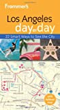 Search : Frommer's Los Angeles Day by Day (Frommer's Day by Day - Pocket)