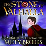 The Stone of Valhalla | Mikey Brooks