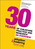 Roger Bullock 30 Years of Childcare Practice and Research: An Overview