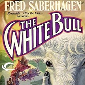 The White Bull | [Fred Saberhagen]