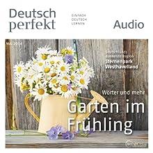 Deutsch perfekt Audio - Der Garten im Frühling. 5/2014 Audiobook by  div. Narrated by  div.