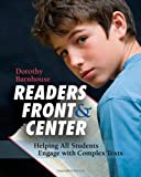 Readers Front & Center: Helping All Students Engage with Complex Text