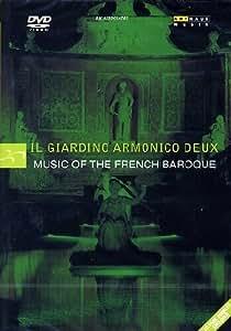Il Giardino Armonico Deux - Music of the French Baroque