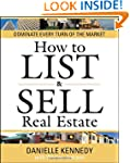 How to List and Sell Real Estate: 30t...