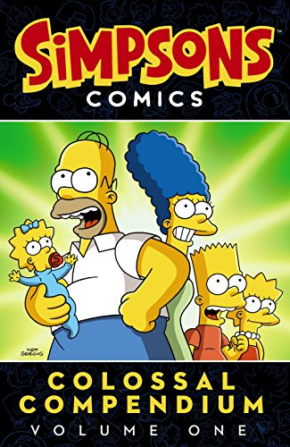 The Simpsons: Simpsons Comics Colossal Compendium : Volume 1