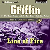 Line of Fire: The Corps Series, Book 5 | W. E. B. Griffin