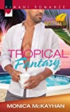 Tropical Fantasy (Kimani Hotties)