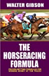 Horse Racing Formula: Proven Betting...