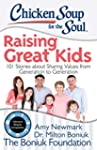 Chicken Soup for the Soul: Raising Gr...