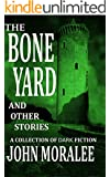 The Bone Yard and Other Stories