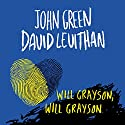 Will Grayson, Will Grayson [Spanish Edition] Audiobook by John Green, David Levithan Narrated by Aldo Escalante, Miguel Ángel Ruiz