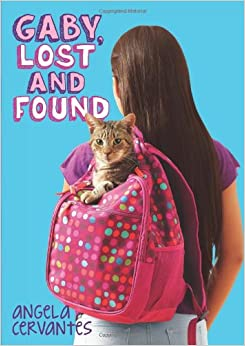 Gaby, Lost and Found: Angela Cervantes: 9780545489454: Amazon.com
