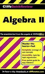 CliffsQuickReview Algebra II by Kohn Edward