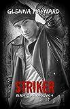 Striker (Black Rebel Riders' MC Book 4)