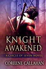 Knight Awakened (Circle of Seven #1)