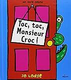 Toc-toc, Monsieur Croque