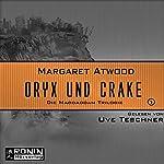 Oryx and Crake (Die MaddAddam Trilogie 1)