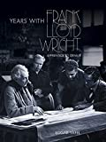 img - for Years with Frank Lloyd Wright: Apprentice to Genius (Dover Architecture) book / textbook / text book