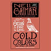 Cold Colors: A Free Short Story by Neil Gaiman, Plus a Preview of The Ocean at the End of the Lane | [Neil Gaiman]