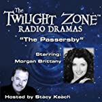 The Passersby: The Twilight Zone Radio Dramas | Rod Serling
