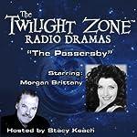 The Passersby: The Twilight Zone Radio Dramas | Rod Serling