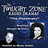 img - for The Passersby: The Twilight Zone Radio Dramas book / textbook / text book