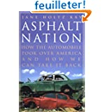 Asphalt Nation - How The Automobile Took Over America & How we Can Take it Back