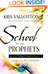 School of the Prophets: Advanced Trai...